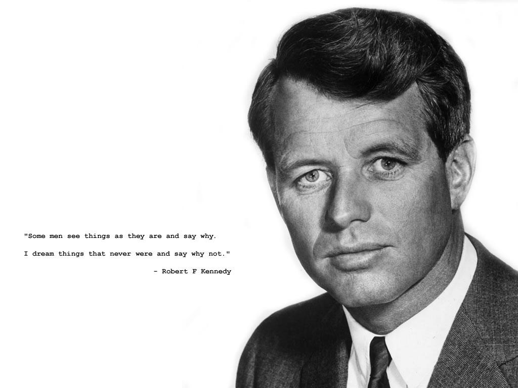 Robert F Kennedy - Former United States Senator